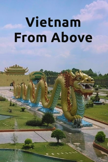 Vietnam From Above (Vietnamese)