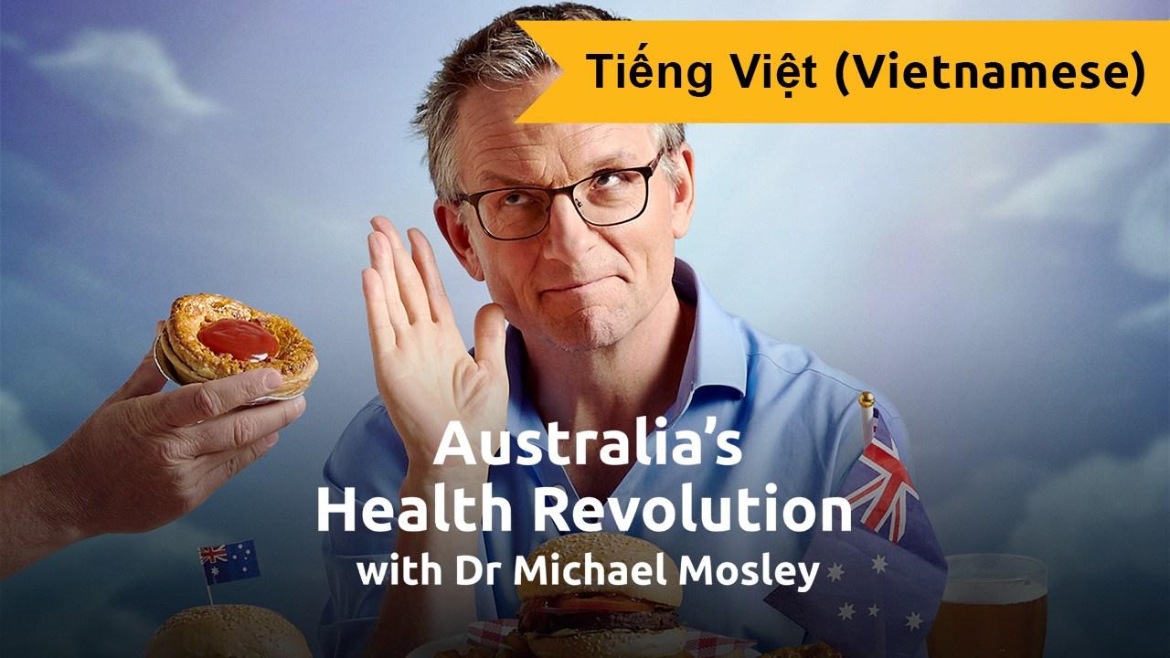 Australia's Health Revolution (Vietnamese)