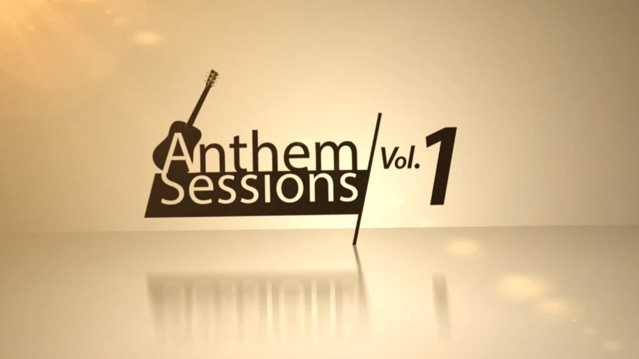 Anthem Sessions