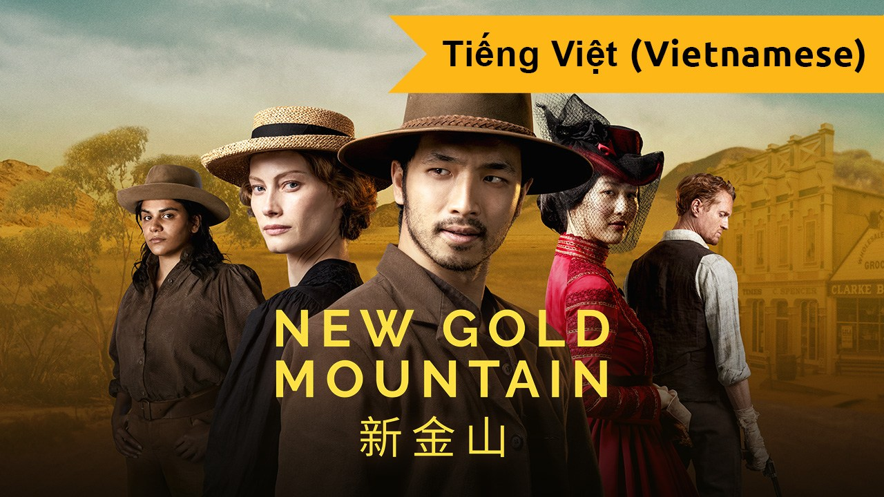 New Gold Mountain (Vietnamese)