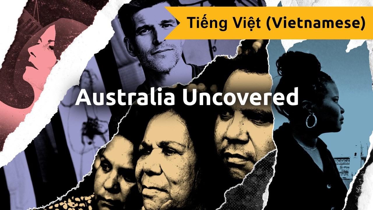 Australia Uncovered (Vietnamese)
