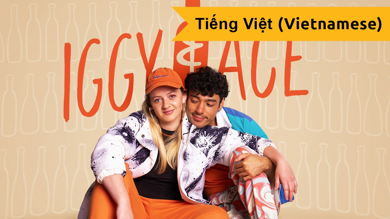 Iggy And Ace (Vietnamese)
