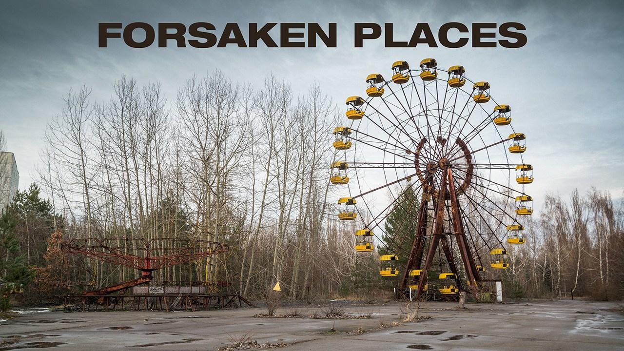 Forsaken Places