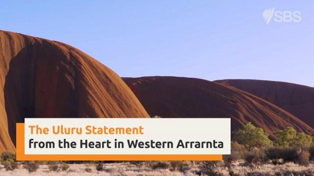 Uluru Statement from the Heart in Western Arrarnta