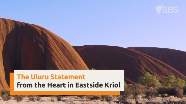 Uluru Statement from the Heart in Eastside Kriol