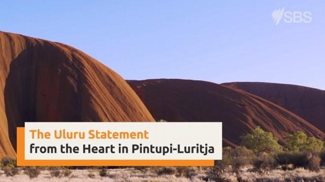 Uluru Statement from the Heart in Pintupi Luritja