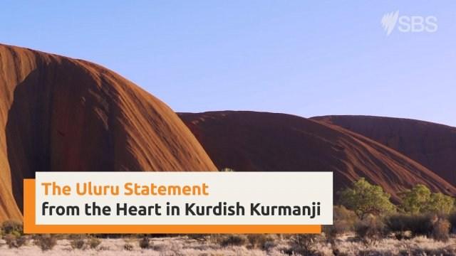 Uluru Statement from the Heart in Kurdish - Kurmanji