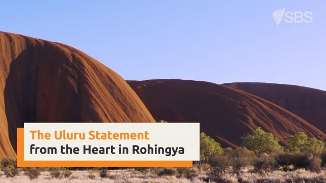Uluru Statement from the Heart in Rohingya