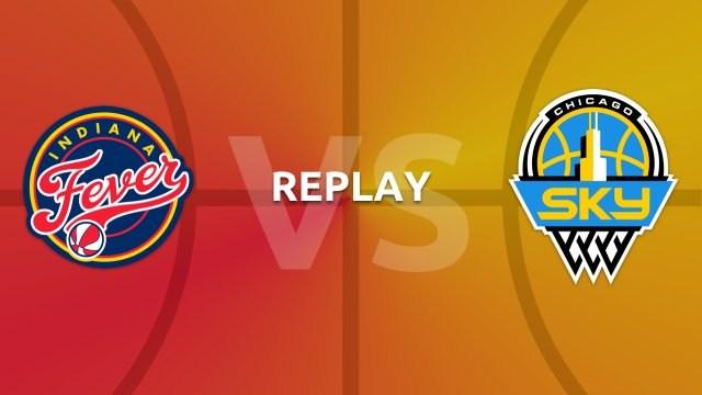 WNBA replay: Indiana Fever v Chicago Sky