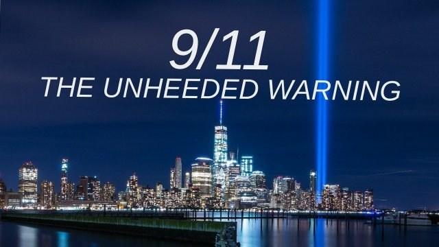 9/11: The Unheeded Warning