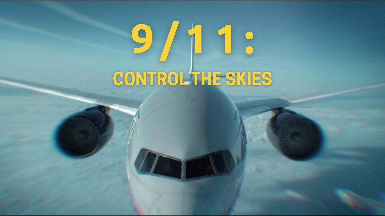 9/11: Control the Skies