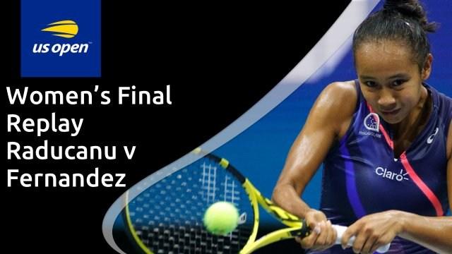 US Open women's final - Raducanu v Fernandez - full replay