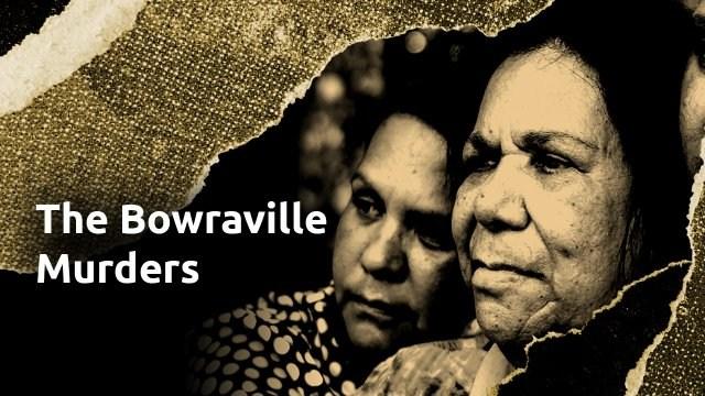 Bowraville Murders: Australia Uncovered