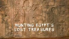 Hunting Egypt's Lost Treasures