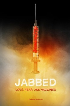Jabbed - Love, Fear And Vaccines