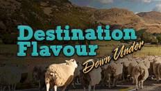 Destination Flavour Down Under