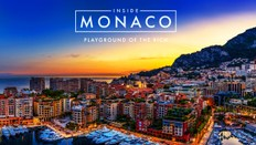 Inside Monaco: Playground of the Rich