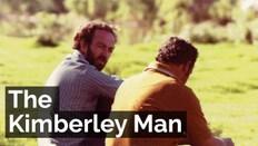 The Kimberley Man