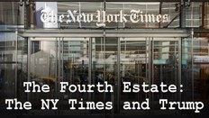 The Fourth Estate: The NY Times and Trump