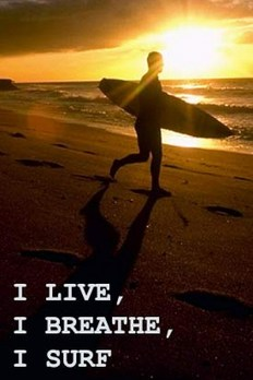 I Live, I Breathe, I Surf